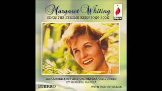 Margaret Whiting / Can't Help Lovin' Dat Man