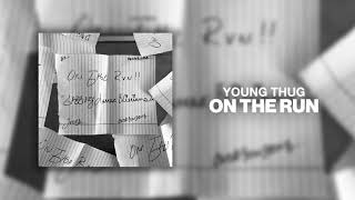 Gambar cover Young Thug - On The Run [Official Audio]