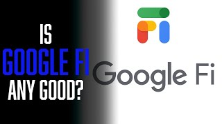 Should YOU Switch to Google Fi?