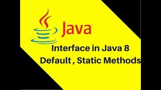 8.22 Interface in Java 8 Default , Static Methods | New features