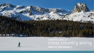 An Intro to Cross Country Skiing in Mammoth Lakes