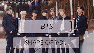 BTS; Shape of you '70s [FMV]