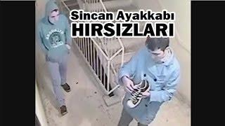 ankarasincan ayakkabı hırsızları