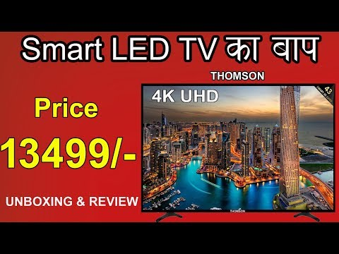 Thomson Led Smart TV 4K, Price 13,499/-