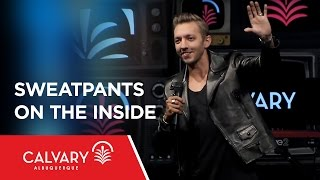 Sweatpants on the Inside - Judges 6:11-16; 2 Timothy 1:7 - Levi Lusko