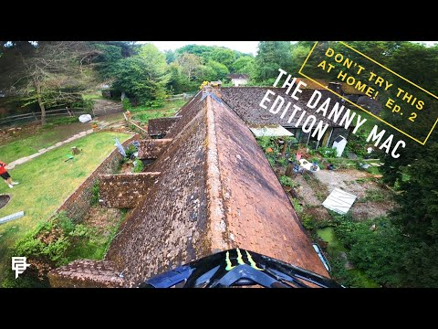 DON'T TRY THIS AT HOME!!! LOCKDOWN RAMPAGE Ep2 DANNY MACASKILL EDITION!!!