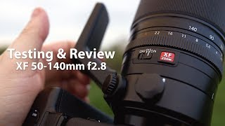 Testing & Review of the Fuji XF 50-140mm f2.8 - in 4k