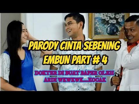 PARODI SINETRON CINTA SEBENING EMBUN PART#4 TERANCAM NGAKAK HAHAY..