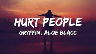 Gryffin   Hurt People (Lyrics) With Aloe Blacc