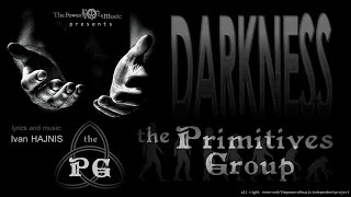 Video The PRIMITIVES Group - Darkness