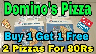 Order Domino's Pizza For Free || Buy 1 Regular Pizza And Get 1 Free || 2 Pizza's Only For 80RS