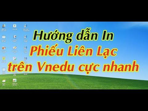 Hướng dẫn in phiếu liên lạc trên vnedu  Vnedu Mạng giáo dục Việt nam  Vnpt Quảng nam