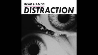 Bear Hands Bad Friend