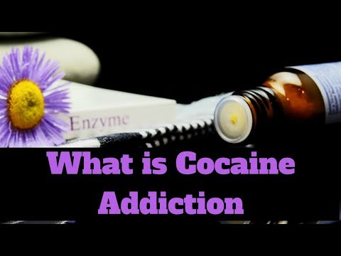 What is Cocaine Addiction