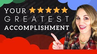 What Is Your Greatest Accomplishment Interview Question - BEST Example Answer