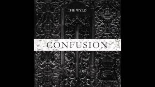 The Wyld - Confusion - Abstract (free download)