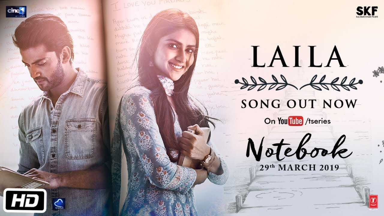 Laila Mp3 Song Download by Zaheer Iqbal - notebook movie song