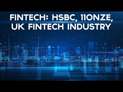 Video: fintech news pick of the week – HSBC, 11Onze, UK fintech funding & more