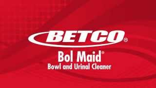 Betco - Bol Maid - Toilet and Urinal Cleaner