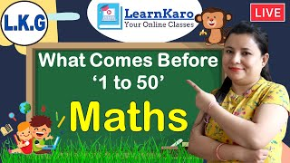 What Comes Before 1 to 50 | L.K.G.| Number Learning | Learn Before Numbers For Kids