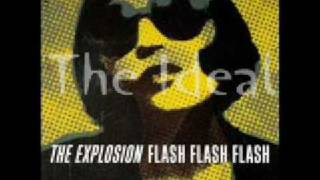 The Explosion - The Ideal