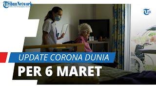 Update Corona Dunia per 6 Maret 2021: Total 116,5 Juta Terinfeksi, Indonesia Catatkan 1,3 Juta Kasus