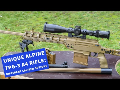 Test & videos: Unique Alpine TPG-3 A4 modular multi-caliber sniper rifle