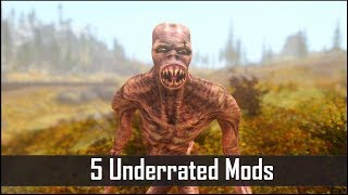 Skyrim: 5 More Criminally Underrated Mods for The Elder Scrolls 5 (Skyrim SE PC/Xbox One mods)