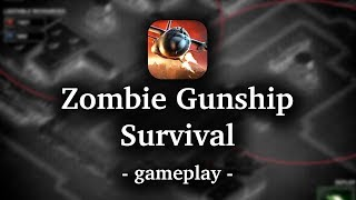Zombie Gunship Survival [by flaregames] - 60 FPS Gameplay (iOS/Android)