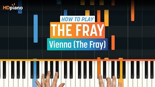 "How To Play ""Vienna"" by The Fray 