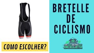 Bretelle De Ciclismo   Conheça Os Modelos E Veja COMO ESCOLHER O Seu