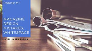 Magazine Layout Design Tutorial & Tips: White Space