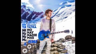 Sebastián Yatra - No Hay Nadie Más ( House Remix )