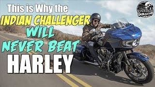 Why the Indian Challenger will NEVER beat the Harley Road Glide