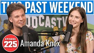 Amanda Knox | This Past Weekend w/ Theo Von #225