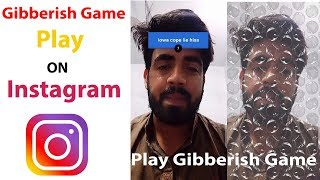 How to play guess the gibberish on instagram /Guess the gibberish filter