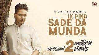IK PIND SADE DA MUNDA LYRICS HUSTINDER