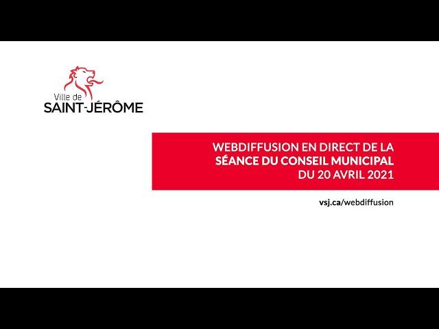 Faits saillants de la séance du conseil municipal d'avril à Saint-Jérôme