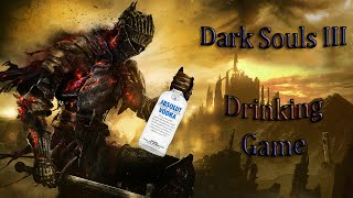 Drinking Game: Dark Souls III PvP [Drunk Souls]