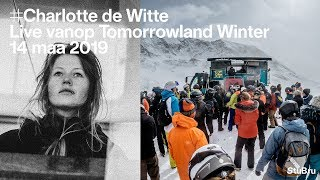 Charlotte De Witte — Live At Tomorrowland Winter (surprise Mountain Set)