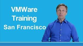 VMware training San Francisco
