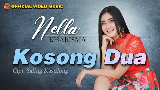 Nella Kharisma - Kosong Dua [Official Music Video]