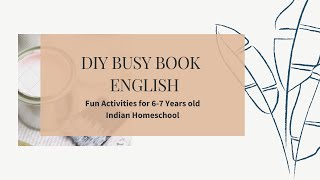 DIY Busy Book - ENGLISH-Spelling, Phonics, Grammar Rules @IndianHomeschool - For 6-7 year OLD