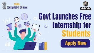 Govt Launches Free Internships for Students | Internships 2020 | Paid Internships
