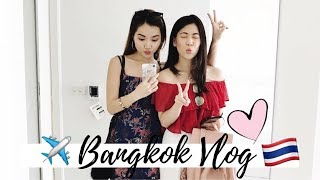 Bangkok Travel Vlog | BFF Girls Trip | BKK Food and Shopping