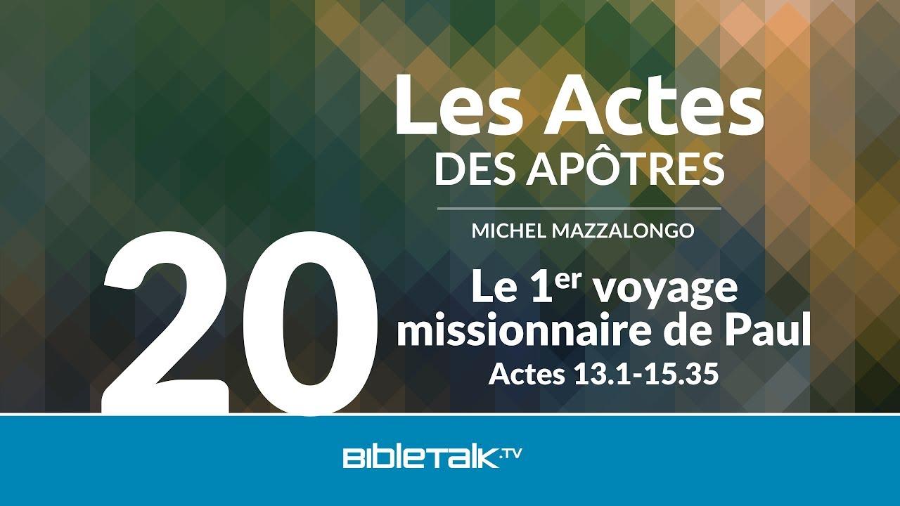 20. Le 1er voyage missionnaire de Paul