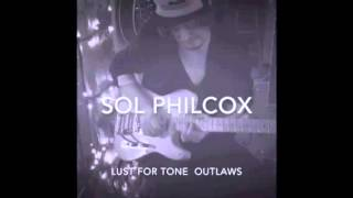 Lust for Tone Outlaws Tribute Series Demo by Sol Philcox