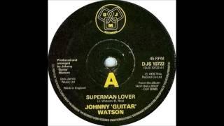 Johnny Guitar Watson - Superman Lover (1976)