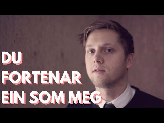 Daniel Kvammen – Du Fortenar Ein Som Meg