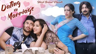 Dating Vs Marriage | Harsh Beniwal